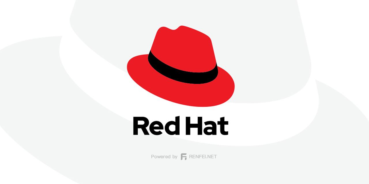 CentOS 2021年底停更以后开发者不买账,红帽 RedHat 急眼了推出免费 RHEL 版本